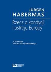 Rzecz o kondycji i ustroju Europy. W przekładzie Andrzeja Macieja Kaniowskiego