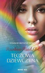 Rainbow-Hued Girl. Tęczowa Dziewczyna
