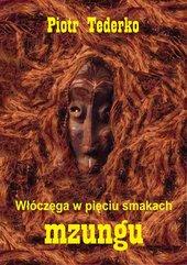 Włóczęga w pięciu smakach. Mzungu