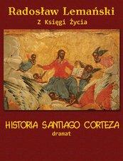 Historia Santiago Corteza