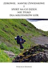 Zdrowie, nawyki żywieniowe i sport na co dzień nie tylko dla miłośników gór