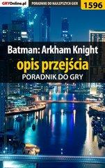 Batman: Arkham Knight - opis przejścia