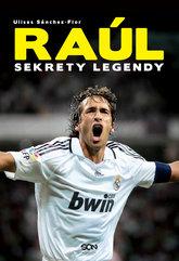 Raúl. Sekrety legendy