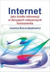 Internet jako źródło informacji w decyzjach nabywczych konsumenta
