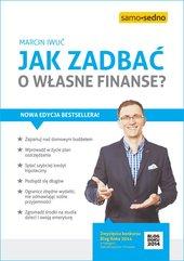 Jak zadbać o własne finanse? Wydanie II