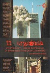 11 września. Przyczyny i konsekwencje w opiniach intelektualistów