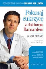 Pokonaj cukrzycę z doktorem Barnardem