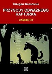 Przygody odważnego Kapturka. Gamebook
