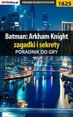 Batman: Arkham Knight - poradnik do gry