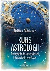 Kurs astrologii. Podręcznik do samodzielnej interpretacji horoskopu