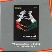 """""""Gołoledź"""" cz.II Kabaret DUDEK"""