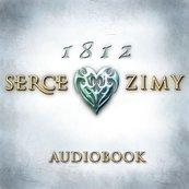 1812: Serce zimy (audiobook) (cz.1 z 2)