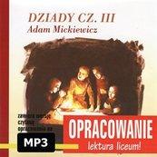 Adam Mickiewicz Dziady cz III-opracowanie