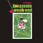 Amazonia w weekend