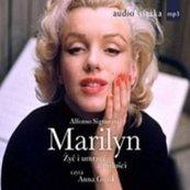 Marilyn. Żyć i umrzeć z miłoœści