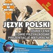 Język polski: Oświecenie i dwie przykładowe prezentacje maturalne