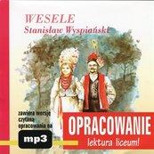 Stanisław Wyspiański Wesele-opracowanie