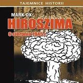 Hiroszima 6 sierpnia 1945 roku
