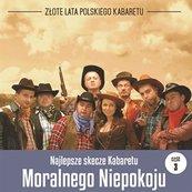 Najlepsze skecze Kabaretu Moralnego Niepokoju cz.3