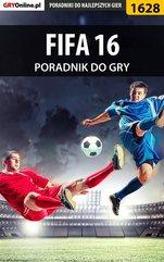 FIFA 16 - oficjalny polski poradnik do gry