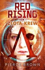 Red Rising. Tom 1. Złota krew