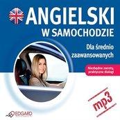Angielski w samochodzie - Dla średnio zaawansowanych