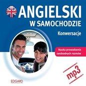 Angielski w samochodzie - Konwersacje