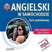 Angielski w samochodzie - Kurs podstawowy