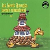 Opowieści dla starszaków. Jak żółwik Skorupka domek remontował. Część 3