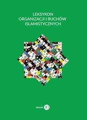 Leksykon organizacji i ruchów islamistycznych
