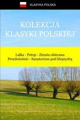 Kolekcja klasyki polskiej. Lalka, Potop, Ziemia obiecana, Przedwiośnie, Sanatorium pod klepsydrą