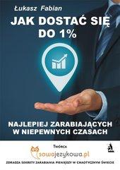 Jak dostać się do 1% najlepiej zarabiających w czasach kryzysu?