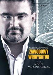 Zawodowy windykator. Tom I. Model Marcinkiewicza