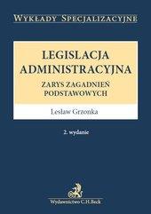 Legislacja administracyjna. Wydanie 2