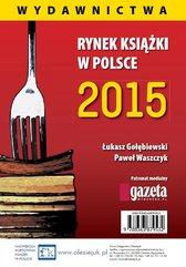 Rynek książki w Polsce 2015. Wydawnictwa