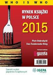 Rynek książki w Polsce 2015. Who is who