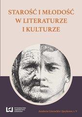 Starość i młodość w literaturze i kulturze