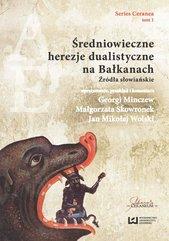Średniowieczne herezje dualistyczne na Bałkanach. Źródła słowiańskie