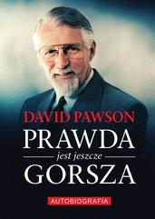 Prawda jest jeszcze gorsza David Pawson Biografia