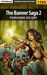 The Banner Saga 2 - poradnik do gry