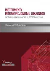 Instrumenty interwencjonizmu lokalnego w stymulowaniu rozwoju gospodarczego