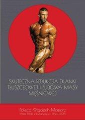 Skuteczna redukcja tkanki tłuszczowej i budowa masy mięśniowej