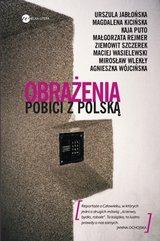 Obrażenia. Pobici z Polską