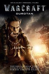 Warcraft: Durotan. Oficjalny prequel filmu Warcraft: Początek