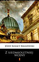 Trylogia Saska (tom 3). Z siedmioletniej wojny