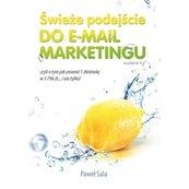 Świeże podejście do email marketingu. Wydanie II.