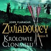 Zwiadowcy cz. 8 Królowie Clonmelu