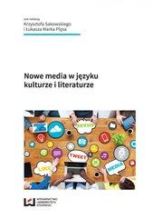 Nowe media w języku, kulturze i literaturze