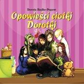 Opowieści  Ciotki Dorotki (Audiobook)
