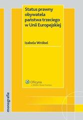 Status prawny obywatela państwa trzeciego w Unii Europejskiej